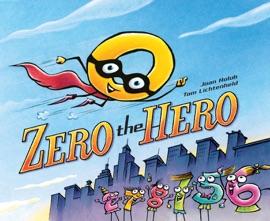 Zero the Hero - Joan Holub
