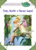 Disney Fairies:  Tink, North Of Never Land
