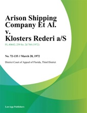 Arison Shipping Company Et Al. V. Klosters Rederi A/S