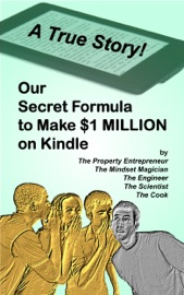 Our Secret Formula to Make $1 MILLION on Kindle (A True Story)
