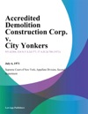 Accredited Demolition Construction Corp V City Yonkers