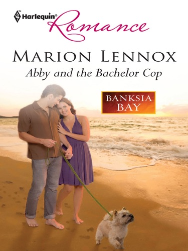 Marion Lennox - Abby and the Bachelor Cop
