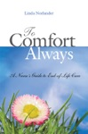 To Comfort Always A Nurses Guide To End-of-Life Care