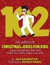 102 Hilarious Christmas Jokes For Kids