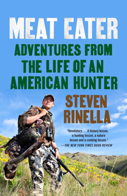 Meat Eater - Steven Rinella book
