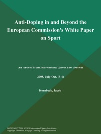ANTI-DOPING IN AND BEYOND THE EUROPEAN COMMISSIONS WHITE PAPER ON SPORT