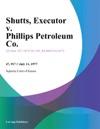Shutts Executor V Phillips Petroleum Co