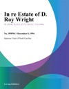 In Re Estate Of D Roy Wright