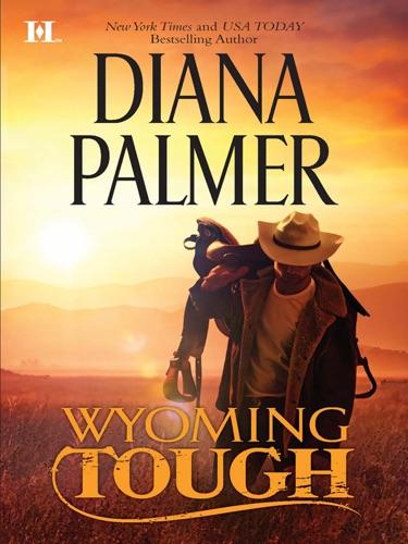 Wyoming Tough - Diana Palmer - Diana Palmer