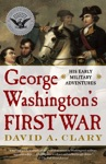 George Washingtons First War