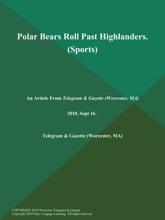 Polar Bears Roll Past Highlanders (Sports)