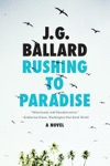 Rushing To Paradise A Novel