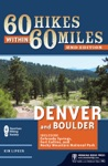 60 Hikes Within 60 Miles Denver And Boulder