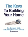 The Keys To Building Your Home
