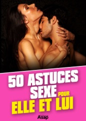 50 astuces sexe pour elle et lui