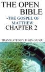 The Open Bible - The Gospel Of Matthew Chapter 2
