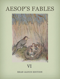 Aesop's Fables VI - Read Aloud Edition book