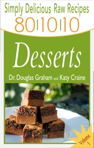 80/10/10 Raw Food Recipes da Dr. Douglas N Graham