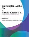 Washington Asphalt Co V Harold Kaeser Co