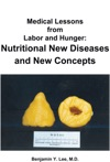 Medical Lessons From Labor And Hunger