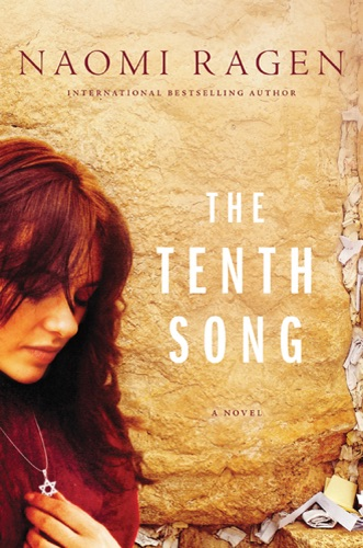 Naomi Ragen - The Tenth Song