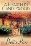 A Hearth In Candlewood Candlewood Trilogy Book 1