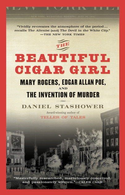 The Beautiful Cigar Girl By Daniel Stashower On Apple Books
