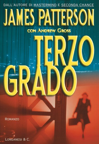 James Patterson & Andrew Gross - Terzo grado