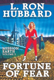 Mission Earth Volume 5 Fortune Of Fear