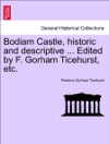Bodiam Castle Historic And Descriptive  Edited By F Gorham Ticehurst Etc