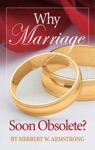 Why Marriage - Soon Obsolete