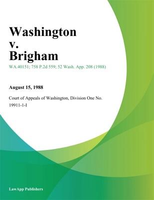 Washington v. Brigham