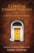 Classical Economic Principles & The Wealth Of Nations