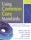Using Common Core Standards To Enhance Classroom Instruction  Assessment