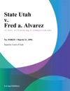033194 State Utah V Fred A Alvarez