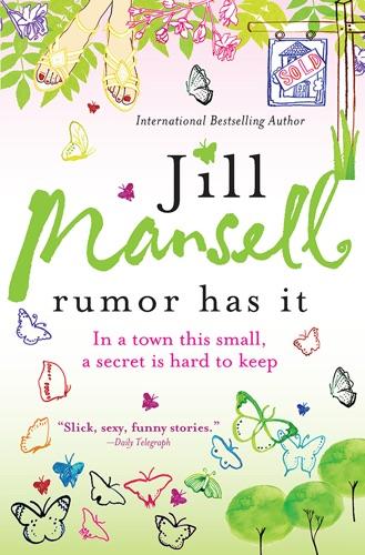 Jill Mansell - Rumor Has It