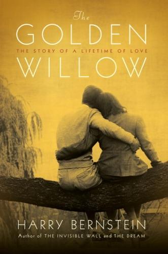 Harry Bernstein - The Golden Willow