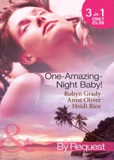 One-Amazing-Night Baby! (Mills & Boon By Request) by Robyn Grady on Apple  Books