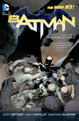 Batman Vol 1: The Court of Owls - Scott Snyder & Greg Capullo book