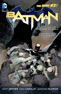 Batman Vol 1: The Court of Owls - Scott Snyder & Greg Capullo book