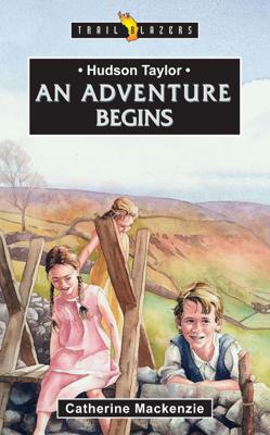 Hudson Taylor - Catherine MacKenzie book