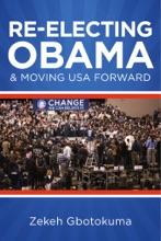 Re-Electing President Obama & Moving USA Forward