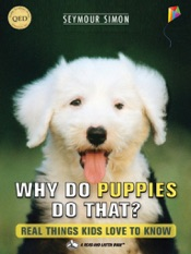 Why Do Puppies Do That? - Interactive Read Aloud Edition