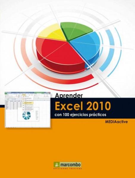Aprender Excel 2010 con 100 ejercicios prácticos