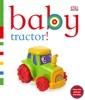 Baby: Tractor! (Enhanced Edition)