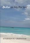 Dollar In My Pocket