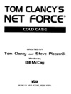 Tom Clancys Net Force Cold Case