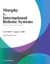 Murphy V International Robotic Systems