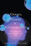 Germs Genes  Civilization How Epidemics Shaped Who We Are Today
