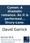 Cymon A Dramatic Romance As It Is Performed At The Theatre-Royal In Drury-Lane